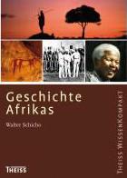 Afrika Geschichte Afrikas   Theiss Wissen Kompakt
