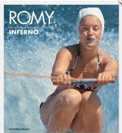 Romy Romy   die unveröffentlichten Bilder aus Inferno