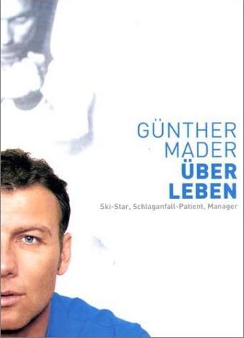Ohne Titel Buchtipp: ÜberLeben von Günther Mader