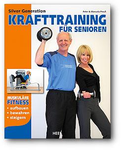 silver generation krafttraining fuer senioren Buchtipp: Silver Generation: Krafttraining für Senioren