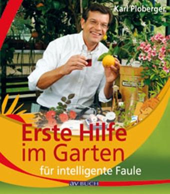 erste hilfe im garten fuer intelligente faule avbuch Erste Hilfe im Garten für intelligente Faule.