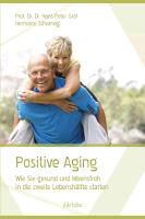 positive aging  Positive Aging