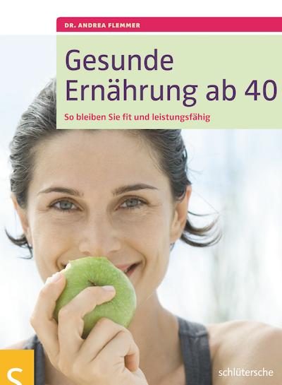 11 Gesunde Ernährung ab 40