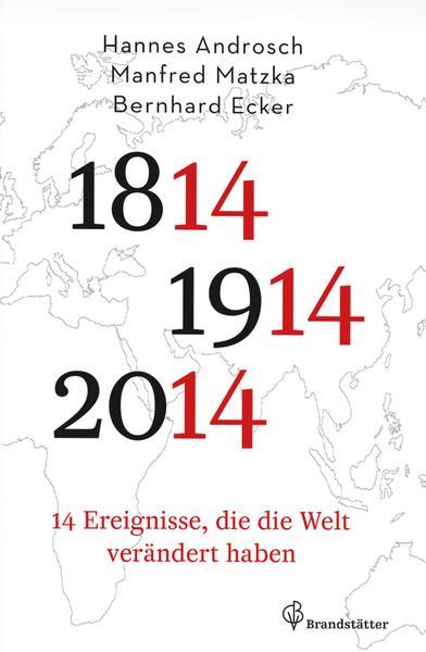 14 ereignisse die die welt veraendert haben 14 Ereignisse, die die Welt verändert haben