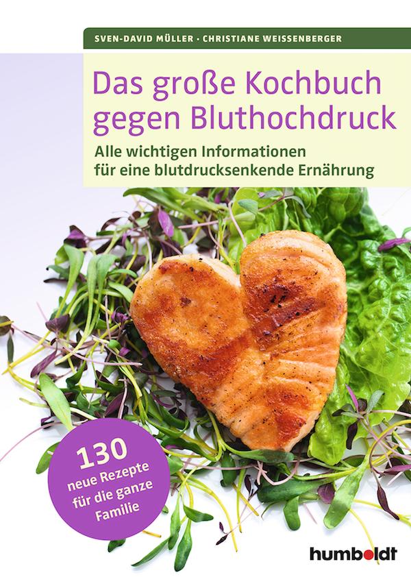 21 Das große Kochbuch gegen Bluthochdruck