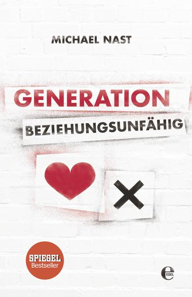 generation beziehungsunfaehig Generation Beziehungsunfähig