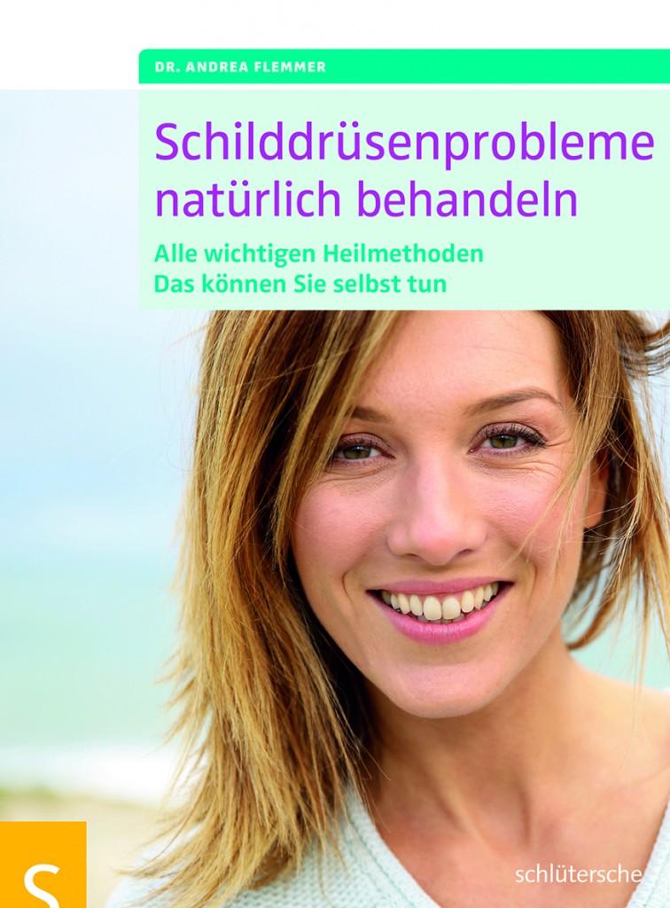 2D 1 753 4 M 756x1024 Schilddrüsenprobleme natürlich behandeln