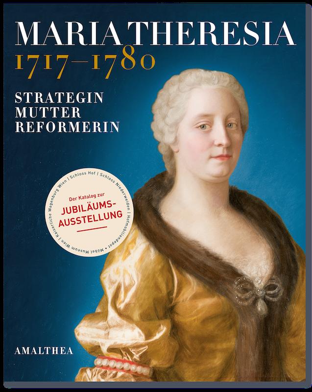 AM Maria Theresia Cover 03 300 Jahre Maria Theresia