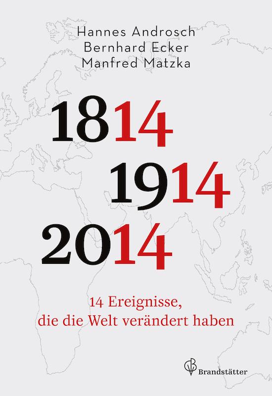 9783850338073 download Die bedeutendsten historischen Entwicklungsstränge zwischen 1814 und 2014